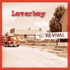 Loverboy - Rock 'N' Roll Revival