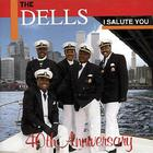 The Dells - I Salute You - 40Th Anniversary