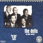 The Dells - On Their Corner: Best Of