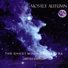 Mostly Autumn - The Ghost Moon Orchestra: A Weather For Poets (Limited Edition)