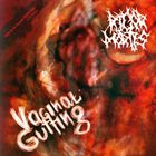 Rigor Mortis - Vaginal Gutting