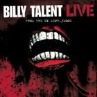 Billy Talent - Live From The UK Sept.2006 (London Hammersmith Palais) CD1