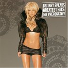 Britney Spears - Greatest Hits:my Prerogative