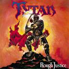 Rough Justice (Vinyl)