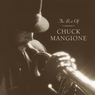 The Best Of Chuck Mangione (Legacy)