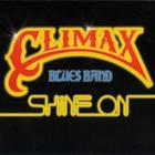 Climax Blues Band - Shine On (Reissue 2012) (Bonus Tracks)