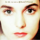 Sinead O'Connor - So Far - The Best Of Sinead O'connor