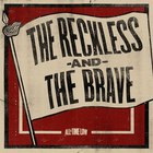 All Time Low - The Reckless And The Brave (Single)