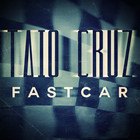 Taio Cruz - Fast Car (CDS)