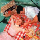 Percy Faith - Plays Romantic Music (Vinyl)