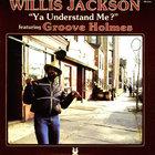 Ya Understand Me? (with Willis Jackson) (Vinyl)