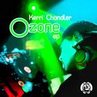 Kerri Chandler - Ozone (EP)