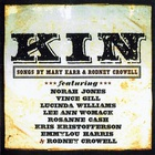 Rodney Crowell - Kin (Songs By Mary Karr & Rodney Crowell)