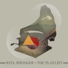 Rita Springer - The Playlist