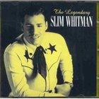 The Legendary Slim Whitman
