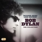 Bob Dylan - Beyond Here Lies Nothin': The Collection CD1