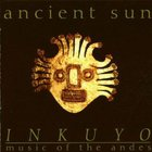 Inkuyo - Ancient Sun