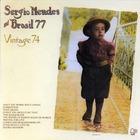 Sergio Mendes - Vintage 74 (Remastered 2006)