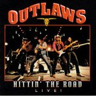 Outlaws - Hittin' The Road