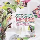 Sergio Mendes - Bom Tempo Brasil (Remixed)