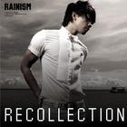 Rainism Recollection