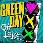 Green Day - Oh Love (CDS)