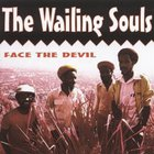 Wailing Souls - Face The Devil