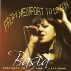 Basia - From Newport To London Greatest Hits Live & More