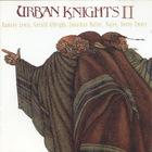 Urban Knights II