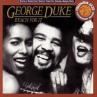 George Duke - Reach For It (Remastered 1991)