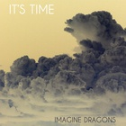 Imagine Dragons - It's Time (EP)