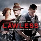 Lawless (Original Motion Picture Soundtrack) (With Warren Ellis)