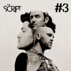 The Script - #3 (Deluxe Edition) CD1