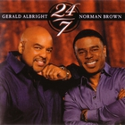 Norman Brown - 24-7 (With Gerald Albright)