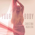 Christina Aguilera - Your Body (CDS)