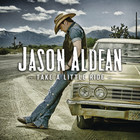 Jason Aldean - Take a Little Ride (CDS)