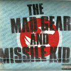 My Chemical Romance - The Mad Gear And Missle Kid (EP)