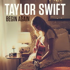 Taylor Swift - Begin Again (CDS)
