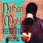 Nathan Mahl - Heretik Volume II (The Trial)