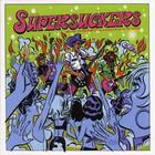 Supersuckers - The Greatest Rock And Roll Band In The World