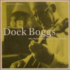 Dock Boggs - His Folkways Years (1963-1968) CD1