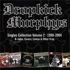 Dropkick Murphys - The Singles Collection (Volume 2 1998 - 2004)