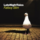 Fatboy Slim - Late Night Tales