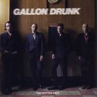 Gallon Drunk - The Rotten Mile