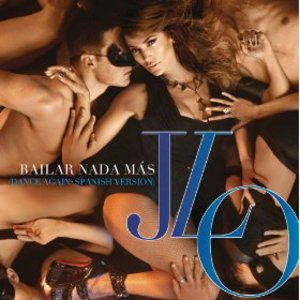 Bailar Nada Más (Dance Again) (Spanish Version) (CDS)