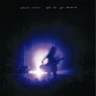 Steven Wilson - Get All You Deserve CD1