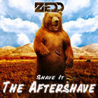 Zedd - Shave It: The Aftershave (CDR)