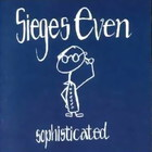 Sieges Even - Sophisticated