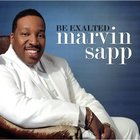 Marvin Sapp - Be Exalted