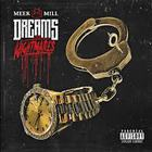 Meek Mill - Dreams & Nightmares